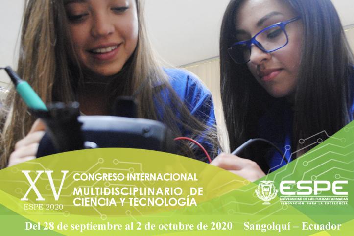 XV CONGRESO INTERNACIONAL MULTIDISCIPLINARIO DE CIENCIA Y TECNOLOGÍA @ Universidad de las Fuerzas Armadas ESPE